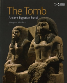 The Tomb : Ancient Egyptian Burial, Paperback Book