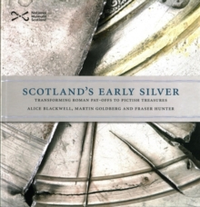 Scotland's Early Silver, Paperback / softback Book