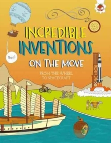 Incredible Inventions - on the Move, Paperback Book
