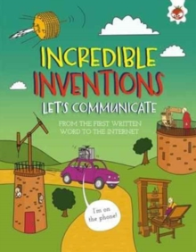 Incredible Inventions - Let's Communicate, Paperback Book