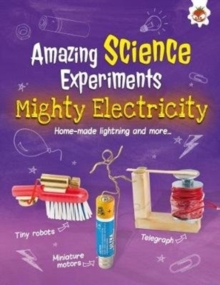 Mighty Electricity : Amazing Science Experiments, Paperback Book