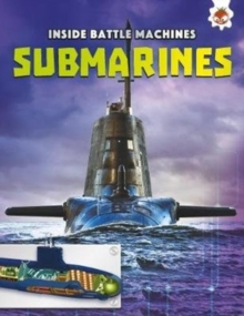Submarines : Inside Battle Machines, Paperback Book