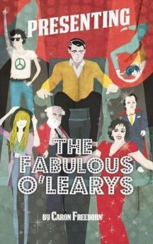 Presenting... the Fabulous O'Learys, Paperback Book
