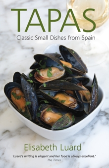 Tapas : Classic Small Dishes from Spain, Paperback Book