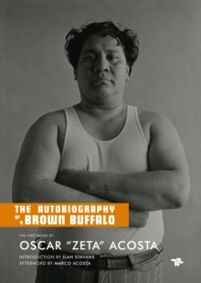 The Autobiography Of A Brown Buffalo, Paperback / softback Book
