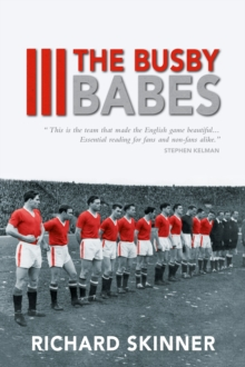 The Busby Babes, Paperback Book