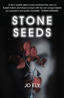 Stone Seeds, Paperback Book