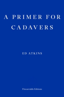 A Primer for Cadavers, Paperback Book