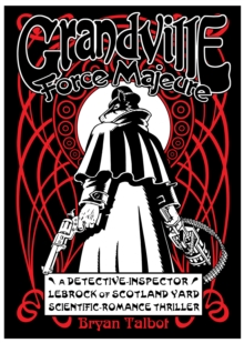 Grandville Force Majeure, Hardback Book