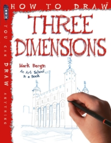 How To Draw Three Dimensions, Paperback / softback Book