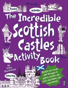 The Incredible Scottish Castles Activity Book, Paperback / softback Book
