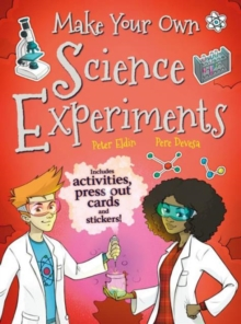 Make Your Own Science Experiments, Paperback Book