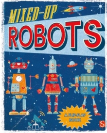 Mixed-Up Robots, Spiral bound Book