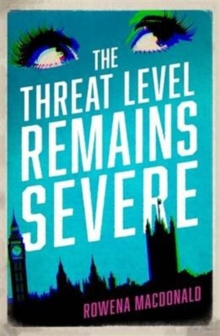 The Threat Level Remains Severe, Paperback Book