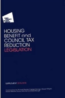 CPAG's Housing Benefit and Council Tax Reduction Legislation Supplement, Paperback Book