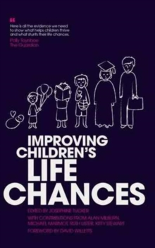 Improving Children's Life Chances, Paperback Book
