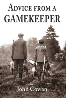 Advice from a Gamekeeper, EPUB eBook