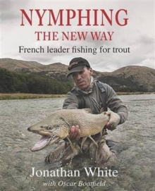 Nymphing: the New Way, Hardback Book