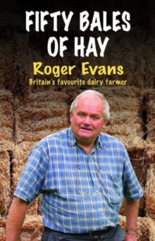 Fifty Bales of Hay, Hardback Book