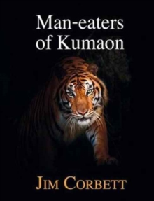 Man-Eaters of Kumaon, Hardback Book