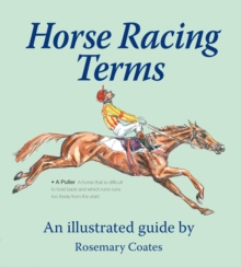 Horse Racing Terms : An Illustrated Guide, Hardback Book