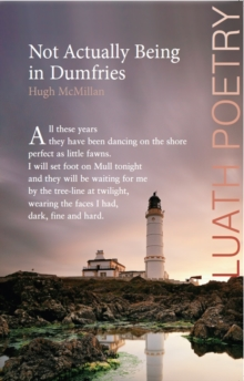Not Actually Being in Dumfries, Paperback Book