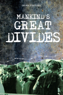 Mankind's Great Divides, Paperback Book