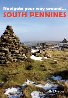 Navigate Your Way Around ... South Pennines, Paperback Book