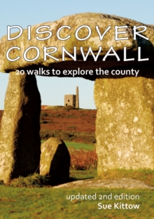 Discover Cornwall : 20 Walks to Explore the County, Paperback Book