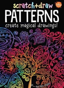 Scratch & Draw Patterns : Create Magical Drawings, Paperback / softback Book