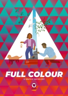 Full Colour : A Graphic Anthology, Paperback Book
