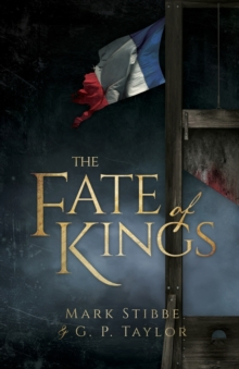 The Fate of Kings, Paperback Book