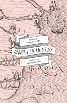 Albion's Glorious Ile: Middlesex to Huntingdonshire, Paperback Book