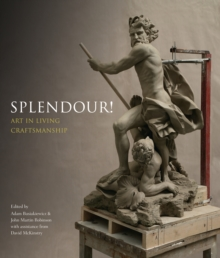 Splendour! : Art in Living Craftmanship, Paperback Book