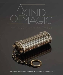 A Kind of Magic: Art Deco Vanity Cases, Hardback Book
