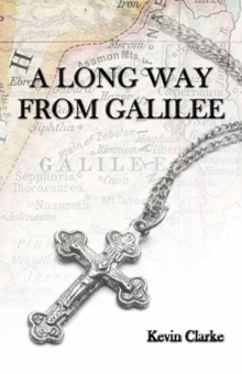 A Long Way From Galilee, PDF eBook