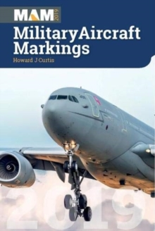 Military Aircraft Markings 2019, Paperback / softback Book