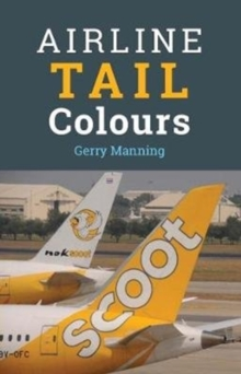 Airline Tail Colours - 5th Edition, Paperback / softback Book