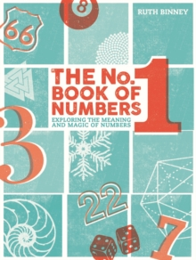 The The No.1 Book of Numbers : Exploring the meaning and magic of numbers, Hardback Book