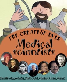 The Greatest Ever Medical Scientists, PDF eBook