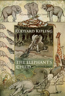 The Elephant's Child and Other Tales, EPUB eBook