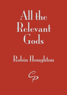 All the Relevant Gods, Paperback / softback Book