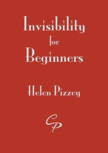 Invisibility for Beginners, Paperback / softback Book