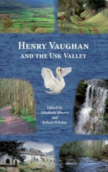 Henry Vaughan and the Usk Valley, Paperback Book