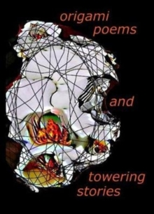 origami poems and towering stories, Paperback Book