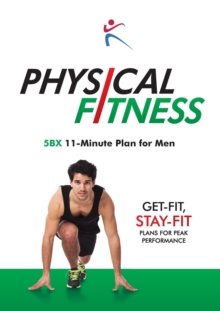 Physical Fitness : 5BX 11-Minute Plan for Men, Paperback Book