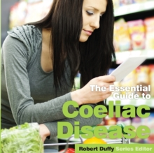 The Essential Guide to Coeliac Disease, Paperback / softback Book