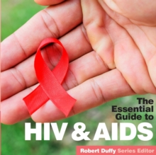 HIV & AIDS : The Essential Guide, Paperback Book