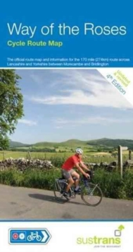 Way of the Roses Cycle Route Map : Morecambe - Bridlington Sustrans Cycle Route Map NN69, Sheet map, folded Book