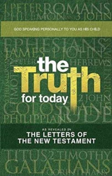 The Truth for Today, Paperback Book